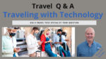 Traveling with Technology